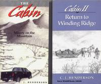 The Cabin : Misery on the Mountain and Cabin II : Return to Winding Ridge ,