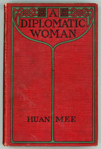 A DIPLOMATIC WOMAN. By Huan Mee [pseudonym]