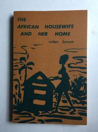 The African Housewife and Her Home