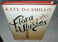 FLORA & ULYSSES The Illuminated Adventures