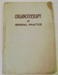 Organotherapy in General Practice