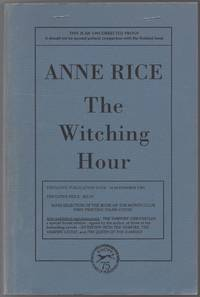 The Witching Hour by  Anne RICE - First Edition - 1990 - from Between the Covers- Rare Books, Inc. ABAA and Biblio.com