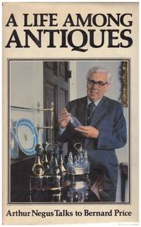 image of A LIFE AMONG ANTIQUES