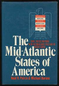 The Mid-Atlantic States of America: People, Politics, and Power in the Five Mid-Atlantic States and the Nation's Capital