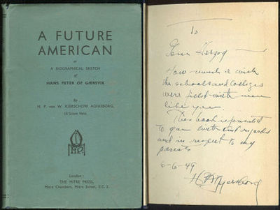 FUTURE AMERICAN A Biographical Sketch of Hans Peter of Gjersvik, Agersborg, H. P. Von W. Kjerschow
