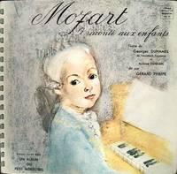 La vie de Mozart raconté aux enfants.