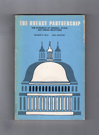 The Uneasy Partnership: the Dynamics of Federal, State, and Urban Relations
