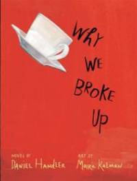 Why We Broke Up by Daniel Handler - 2012-02-02 - from Books Express and Biblio.com