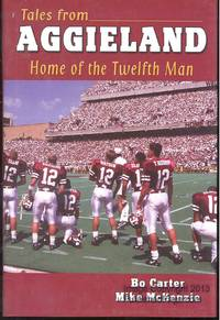 Tales from Aggieland: Home of the Twelfth Man