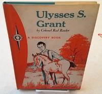 ULYSSES S. GRANT Horseman and Fighter by Reeder, Red - 1964