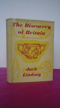 THE DISCOVERY OF BRITAIN A Guide to Archaeology