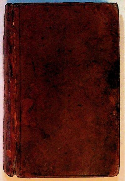 Losanna: A. Fischer & L. Vincent, 1799. Good+ full leather w/gilt bands and floral motif to spine. R...