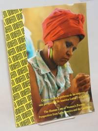 image of Cuanto Cuesta la Pobreza de Las Mujeres: una Perspectiva de America Latina y el Caribe / The Human Cost of Women's Poverty: Perspectives from Latin America and the Caribbean