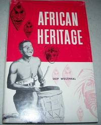 image of African Heritage: The Story of Africa's Contribution to the World