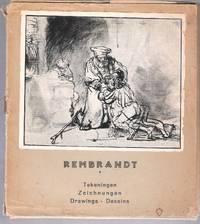 Rembrandt: Tekeningen, Zeichnungen, Drawings - Dessins