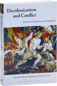 Decolonization and Conflict: Colonial Comparisons and Legacies