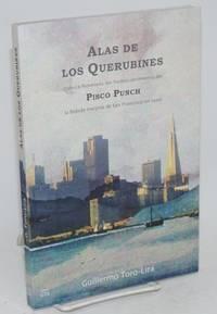 Alas de los querubines; crónica novelada de redescubrimiento del Pisco Punch, la bebida insignia de San Francisco en 1900