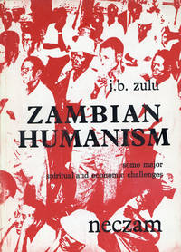 Zambian Humanism: Some Major Spiritual and Economic Challenges