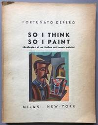 So I Think So I Paint: Ideologies of an Italian Self-Made Painter