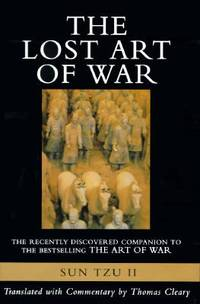 The Lost Art of War : The Recently Discovered Companion to the Bestselling The Art of War by Sun-tzu  - Hardcover  - 1996  - from ThriftBooks (SKU: G0062513613I2N00)