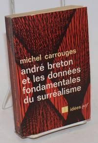 Andre Breton et les Donnees Fondamentales du Surrealisme