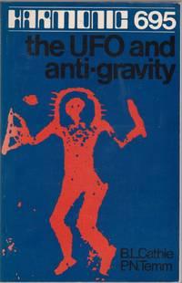 Harmonic 695 the UFO and Anti-Gravity