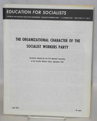 New York: National Education Department, Socialist Workers Party, 1970. Pamphlet. 24p., wraps, 8.5x1...