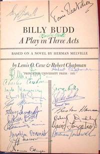 BILLY BUDD  A PLAY IN THREE ACTS  BASED ON THE NOVEL BY HERMAN MELVILLE