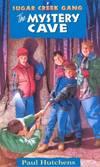 image of The Mystery Cave (Sugar Creek Gang Original Series)