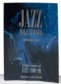 Jazz Milestones: A Pictorial Chronicle of Jazz 1900 1990 SIGNED
