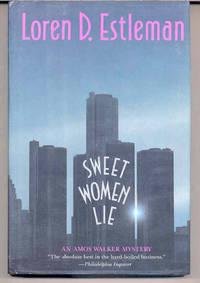 Sweet Women Lie: An Amos Walker Mystery