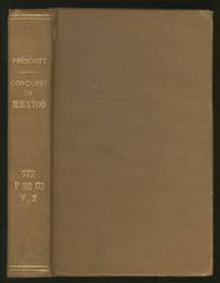 image of The Conquest of Mexico: Volume Two