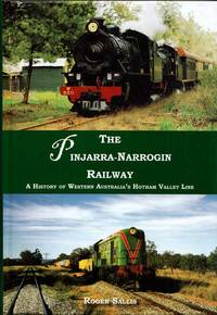 The Pinjarra-Narrogin Railway [Signed]