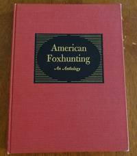 image of American Foxhunting: An Anthology