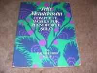 image of Felix Mendelssohn: Complete Works For Pianoforte Solo Volume II