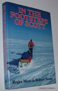 IN THE FOOTSTEPS OF SCOTT (Signed Copy)