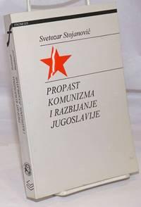 image of Propast Komunizma I Razbijanje Jugoslavije