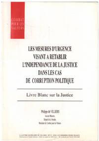 Les mesures d' urgence visant à rétablir l' indépendance de la justice dans les cas de corruption politique