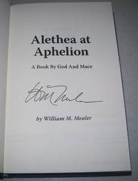 Alehtea at Aphelion: A Book by God and Mace