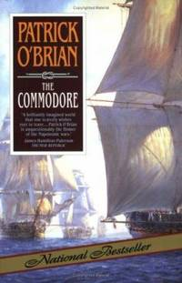 The Commodore (Aubrey/Maturin Novels, 17) (Book 17)