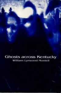 image of Ghosts Across Kentucky