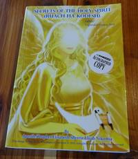 SECRETS OF THE HOLY SPIRIT(RUACH HA KODESH) 2nd Edition Edited/Expanded Version 2014