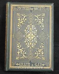 Pictures of Society - Grave and Gay