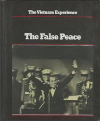 The Vietnam Experience: The False Peace