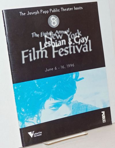 New York: NY Lesbian & Gay Film Festival/Public Theater, 1996. Magazine. 70p., 8x10.5 inches, film d...