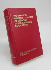 image of The Charlton Standard Catalogue of Canadian Coins, Tokens and Paper Money. 36th Anniversary Edition 1952-1988