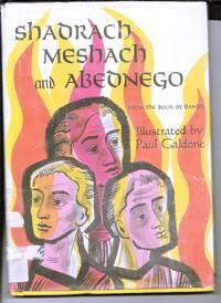 shadrach meshach and Abednego