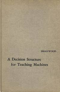 A Decision Structure for Teaching Machines