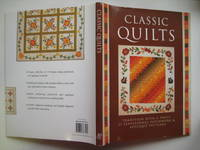 Classic quilts - tradition with a twist: 13 sensational patchwork and  applique patterns