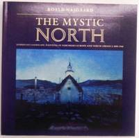 The Mystic North: Symbolist Landscape Painting in Northern Europe and North America, 1890-1940